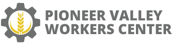 Pioneer Valley Workers Center